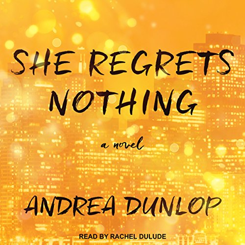 She Regrets Nothing audiobook cover art