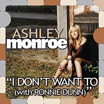 I Don't Want To (Album Version)