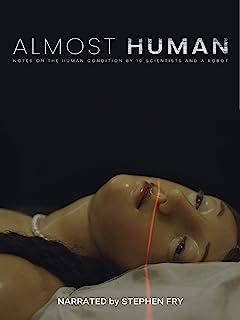 Almost Human (オールモスト・ヒューマン)