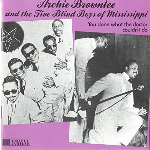 Archie Brownlee & The Five Blind Boys of Mississippi