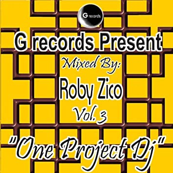 One Project Dj Mixed By Roby Zico, Vol. 3 (G Records Presents Roby Zico)