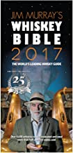Jim Murray's Whiskey Bible 2017 (Jim Murray's Whisky Bible)
