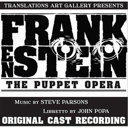 Frankenstein: The Puppet Opera (Original Cast Recording)