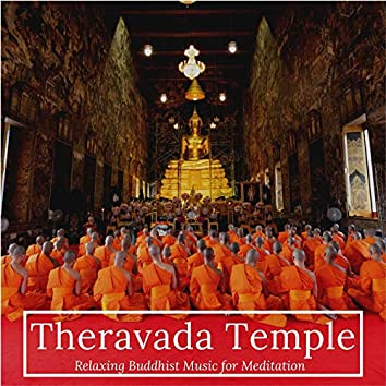 Theravada Temple: Relaxing Buddhist Music for Meditation