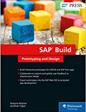 SAP Build: Prototyping and Designing User Experiences (SAP PRESS)