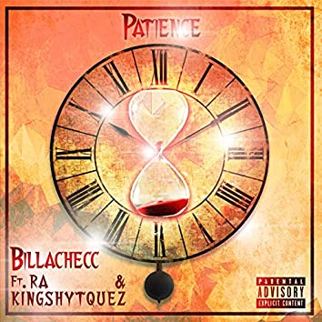 Patience (feat. Ra & Kingshytquez)