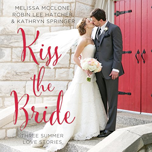 Kiss the Bride audiobook cover art