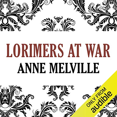 Lorimers at War     Lorimer Family, Book 3              By:                                                                                                                                 Anne Melville                               Narrated by:                                                                                                                                 Claire Carroll                      Length: 9 hrs and 44 mins     1 rating     Overall 4.0