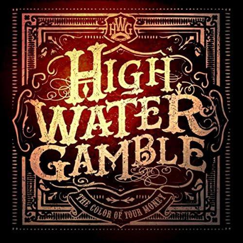 High Water Gamble