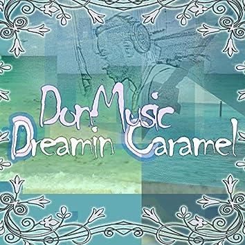 Dreamin Caramel