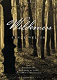 Wilderness by Lance Weller (11-Oct-2012) Paperback - Bloomsbury Circus (11 Oct. 2012) - 11/10/2012
