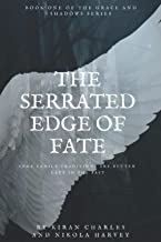 The Serrated Edge of Fate (The Grace and Shadow Series)