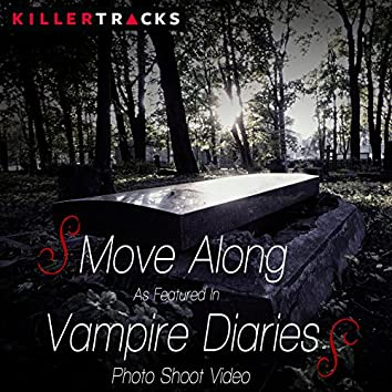 "Move Along (As featured in the ""Vampire Diaries"" Photo Shoot Video) - Single"