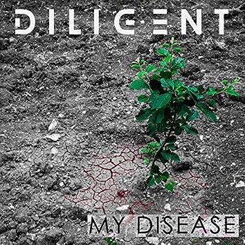 My Disease