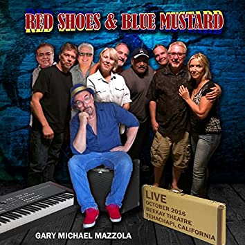 Red Shoes & Blue Mustard (Live)