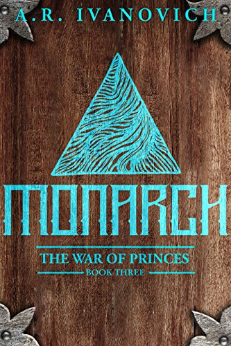 Monarch (The War of Princes, Book 3)