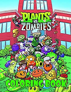 Plants vs Zombies Coloring Book: Great Coloring Books for Kids Ages 4-8