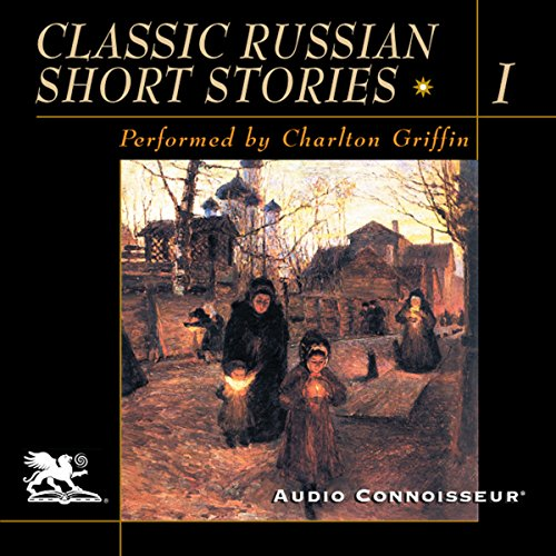 Couverture de Classic Russian Short Stories, Volume 1