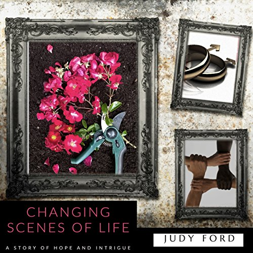 Changing Scenes of Life audiobook cover art