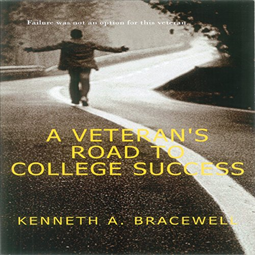 A Veteran's Road to College Success audiobook cover art