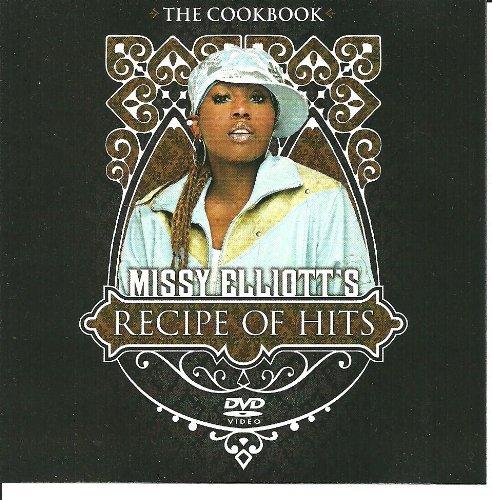 Missy Elliott's Recipe of Hits by Missy Elliott