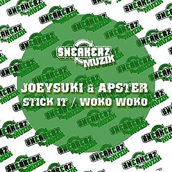 Stick It / Woko Woko