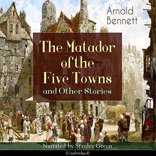 The Matador of the Five Towns and Other Stories audiobook cover art