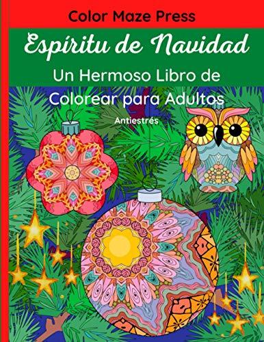 Espíritu de Navidad - Un Hermoso Libro de Colorear para Adultos: 60...