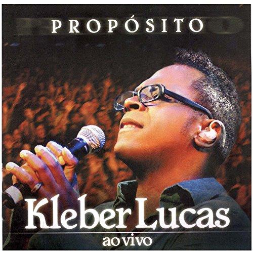 Cd.Proposito - Kleber Lucas