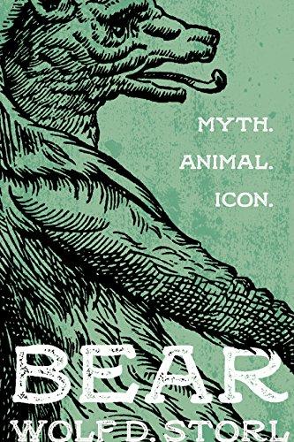 Bear: Myth, Animal, Icon (English Edition)