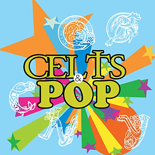 Celts & Pop: Best Songs of Celtic Woman & Man Heart's Voices. Greatest Top Hits of World Folk Music