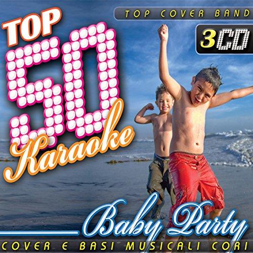 Cd Audio, Top 50 Karaoke Baby Party, Cover e Basi Musicali, 3 CD, Musica Italiana