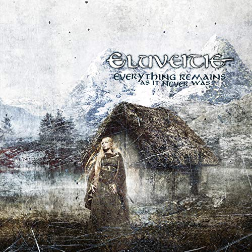 Everything Remains (As It Never Was) / Eluveitie