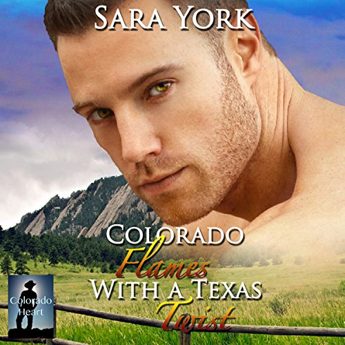 Colorado Flames with a Texas Twist audiobook cover art