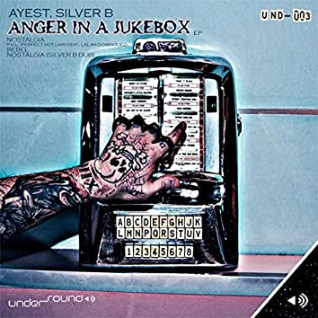 Anger In A Jukebox