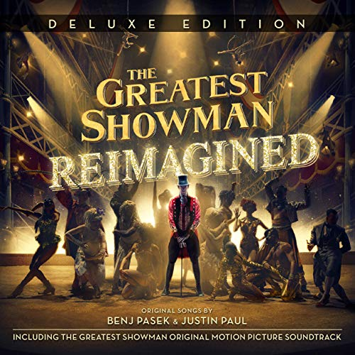 The Greatest Showman: Reimagined (Deluxe)