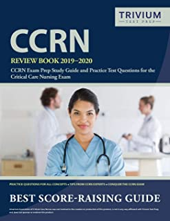 CCRN Review Book 2019-2020: CCRN Exam Prep Study Guide and Practice Test Questions for the Critical Care Nursing Exam