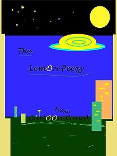 The Lemon Peezy Cartoon Music Visual