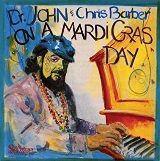 On a Mardi Gras Day by Dr John