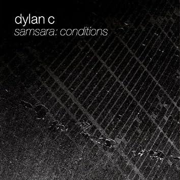 Samsara: Conditions