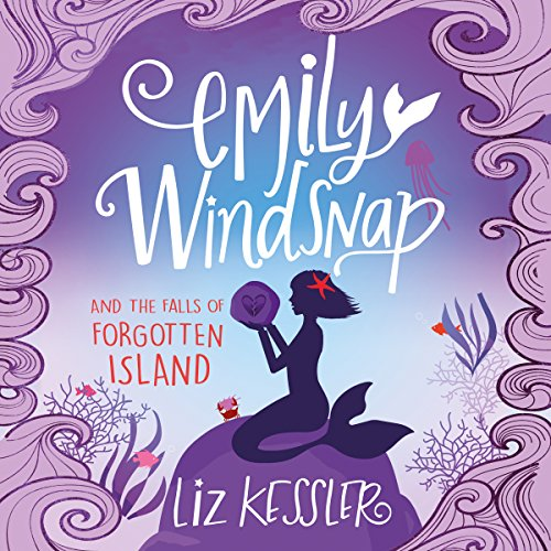 Emily Windsnap and the Falls of Forgotten Island cover art