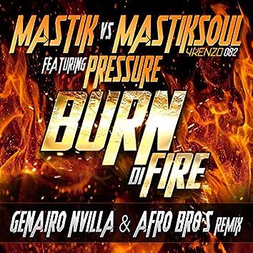 Burn Di Fire