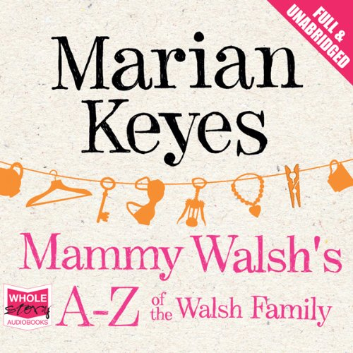 Mammy Walsh's A-Z of the Walsh Family audiobook cover art