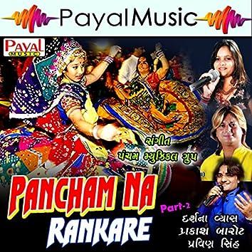 Pancham Na Rankari, Pt. 2
