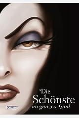 Disney – Villains 1: Die Schönste im ganzen Land: Das Märchen von Schneewittchen und der bösen Königin (German Edition) Kindle Edition