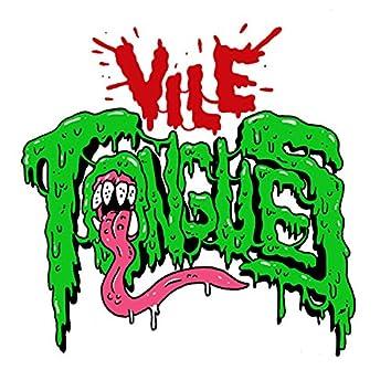 Vile Tongues