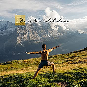 Find Natural Balance: Meditation Chillout Ambient