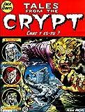 Tales from the Crypt, tome 7 - Chat y es-tu ? de Jack Davis (10 mai 2000) Album - 10/05/2000