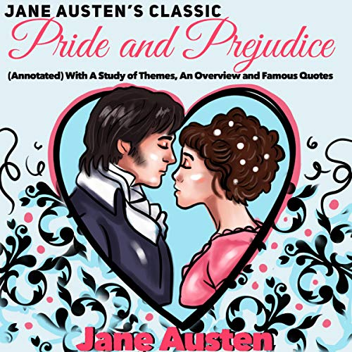 Jane Austen's Classic: Pride and Prejudice cover art