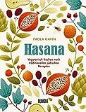 Hasana: Vegetarisch kochen nach traditionellen jüdischen Rezepten